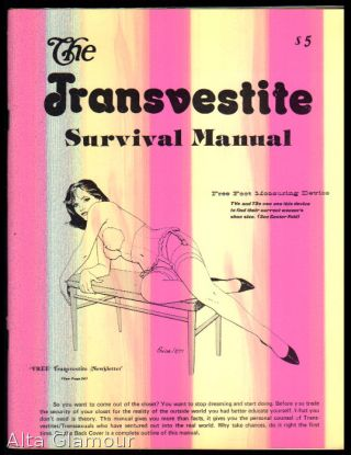 THE TRANSVESTITE SURVIVAL MANUAL