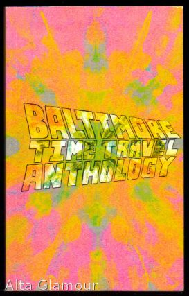 BALTIMORE TIME TRAVEL ANTHOLOGY