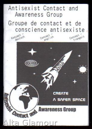 ANTISEXIST CONTACT AND AWARENESS GROUP; Create A Safer Space