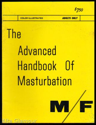 THE ADVANCED HANDBOOK OF MASTURBATION