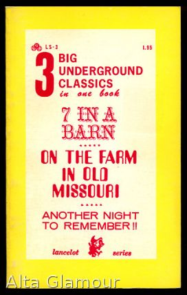 3 BIG UNDERGROUND CLASSICS: 7 IN A BARN | ON THE FARM IN OLD MISSOURI | ANOTHER NIGHT TO REMEMBER!