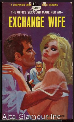 EXCHANGE WIFE. Don Bellmore.