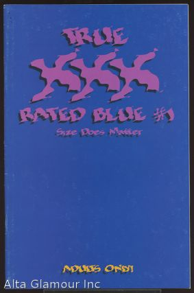 TRUE XXX RATED BLUE; Size Does Matter