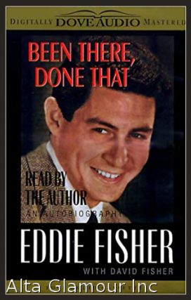 BEEN THERE, DONE THAT (Audio Cassette). Eddie Fisher, David Fisher.