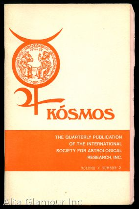 KOSMOS: The Quarterly Publication Of The International Society For Astrological Research, Inc.