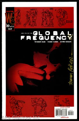GLOBAL FREQUENCY [Signed By The Artist Tom Coker]. Warren Ellis, David Baron, Tom Coker.