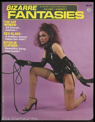 BIZARRE FANTASIES; A Jennifer Jordan Publication