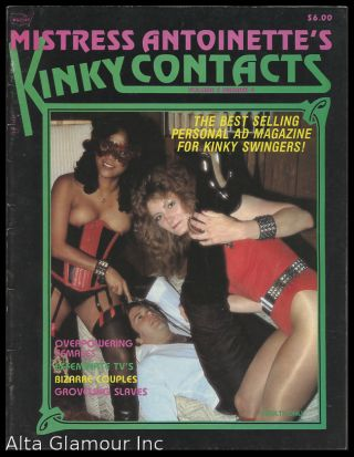 KINKY CONTACTS; [Mistress Antoinette's Kinky Contacts]