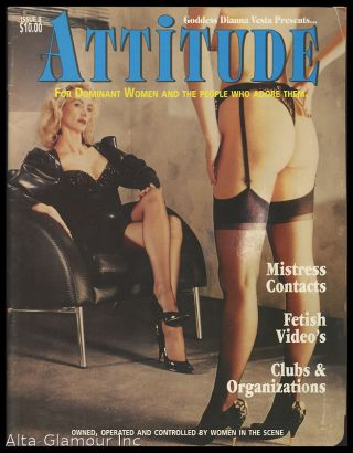 ATTITUDE; For Dominant Women and the People Who Adore Them