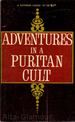 ADVENTURES IN A PURITAN CULT